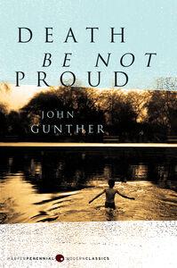 Foto Cover di Death Be Not Proud, Ebook inglese di John J. Gunther, edito da HarperCollins