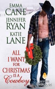 Foto Cover di All I Want for Christmas Is a Cowboy, Ebook inglese di AA.VV edito da HarperCollins