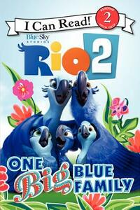 Rio 2: One Big Blue Family - Catherine Hapka - cover