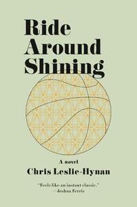 Ride Around Shining - Chris Leslie-Hynan - cover