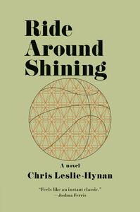 Foto Cover di Ride Around Shining, Ebook inglese di Chris Leslie-Hynan, edito da HarperCollins