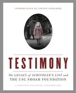 Ebook in inglese Testimony Spielberg, Steven , The Shoah Foundatio, he Shoah Foundation