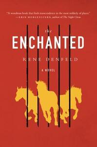 The Enchanted - Rene Denfeld - cover