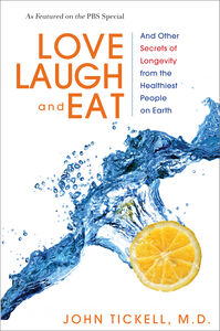 Foto Cover di Love, Laugh, and Eat, Ebook inglese di John Tickell, M.D., edito da HarperCollins