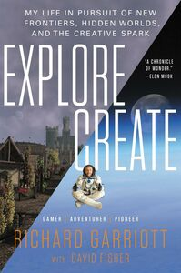 Ebook in inglese Explore/Create Fisher, David , Garriott, Richard