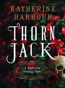 Foto Cover di Thorn Jack, Ebook inglese di Katherine Harbour, edito da HarperCollins