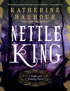 Foto Cover di Nettle King, Ebook inglese di Katherine Harbour, edito da HarperCollins