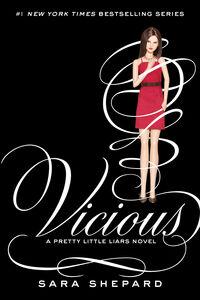 Ebook in inglese Pretty Little Liars #16: Vicious Shepard, Sara