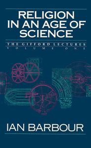 Foto Cover di Religion in an Age of Science, Ebook inglese di Ian G. Barbour, edito da HarperCollins