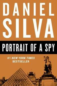 Portrait of a Spy - Daniel Silva - cover