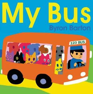 My Bus - Byron Barton - cover