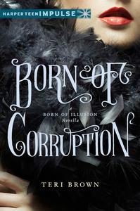 Ebook in inglese Born of Corruption Brown, Teri