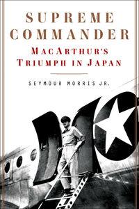Ebook in inglese Supreme Commander Morris, Seymour, Jr.