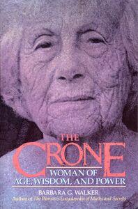 Foto Cover di The Crone, Ebook inglese di Barbara G. Walker, edito da HarperCollins