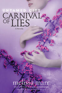 Ebook in inglese Untamed City: Carnival of Lies Marr, Melissa