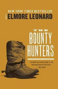 The Bounty Hunters - Elmore Leonard - cover