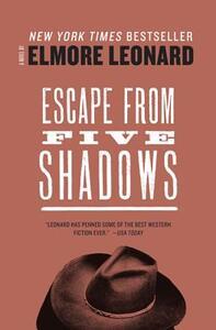 Escape from Five Shadows - Elmore Leonard - cover