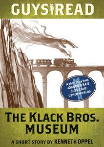 Foto Cover di The Klack Bros. Museum, Ebook inglese di Kenneth Oppel, edito da HarperCollins
