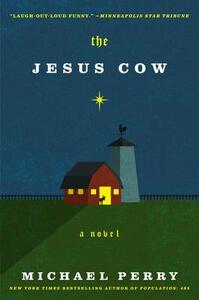 The Jesus Cow - Michael Perry - cover