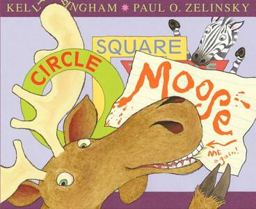Circle, Square, Moose - Kelly Bingham - cover