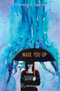 Foto Cover di Made You Up, Ebook inglese di Francesca Zappia, edito da HarperCollins