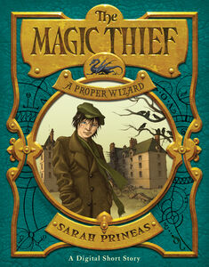 Foto Cover di Magic Thief: A Proper Wizard, Ebook inglese di Sarah Prineas, edito da HarperCollins
