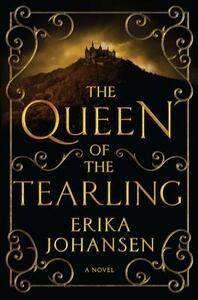 The Queen of the Tearling, Volume 1 - Erika Johansen - cover