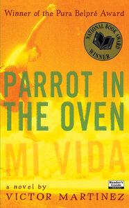 Foto Cover di Parrot in the Oven, Ebook inglese di Victor Martinez,Steve Scott, edito da HarperCollins