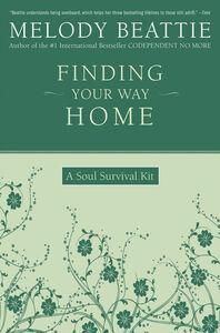 Foto Cover di Finding Your Way Home, Ebook inglese di Melody Beattie, edito da HarperCollins