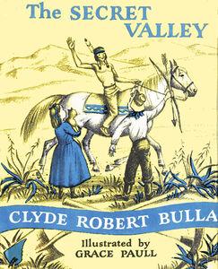 Foto Cover di The Secret Valley, Ebook inglese di Clyde Robert Bulla, edito da HarperCollins