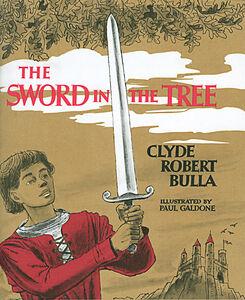 Foto Cover di The Sword in the Tree, Ebook inglese di Clyde Robert Bulla,Bruce Bowles, edito da HarperCollins
