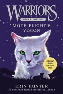 Warriors Super Edition: Moth Flight's Vision - Erin Hunter - cover