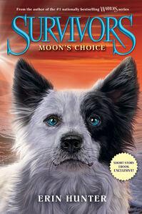 Foto Cover di Moon's Choice, Ebook inglese di Erin Hunter, edito da HarperCollins