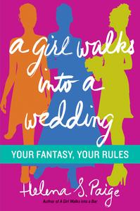 Ebook in inglese Girl Walks Into a Wedding Paige, Helena S.