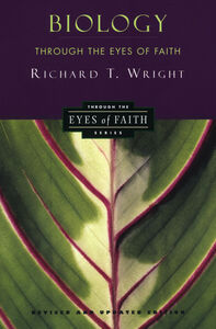 Foto Cover di Biology Through the Eyes of Faith, Ebook inglese di Richard Wright, edito da HarperCollins