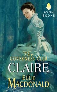 The Governess Club: Claire - Ellie MacDonald - cover