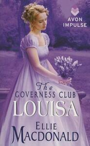 The Governess Club: Louisa - Ellie MacDonald - cover