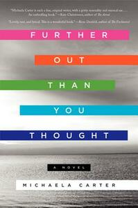 Further Out Than You Thought: A Novel - Michaela Carter - cover