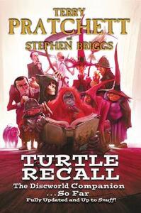 Turtle Recall: The Discworld Companion . . . So Far - Terry Pratchett,Stephen Briggs - cover
