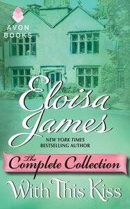 Foto Cover di With This Kiss, Ebook inglese di Eloisa James, edito da HarperCollins