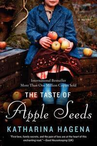 The Taste of Apple Seeds - Katharina Hagena - cover