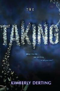 The Taking - Kimberly Derting - cover