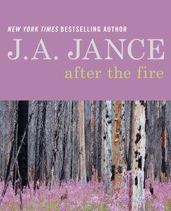 Foto Cover di After the Fire, Ebook inglese di J. A. Jance, edito da HarperCollins