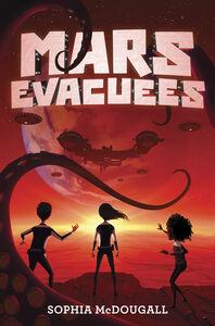 Foto Cover di Mars Evacuees, Ebook inglese di Sophia McDougall, edito da HarperCollins