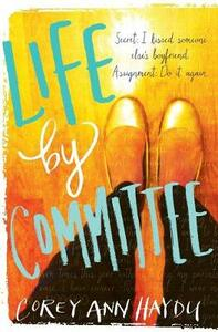 Life by Committee - Corey Ann Haydu - cover