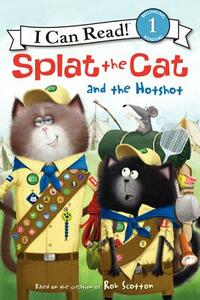 Splat the Cat and the Hotshot - Rob Scotton - cover