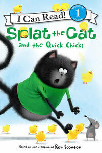 Splat the Cat and the Quick Chicks - Rob Scotton - cover