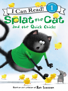Ebook in inglese Splat the Cat and the Quick Chicks Scotton, Rob