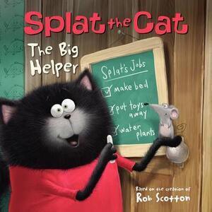 Splat the Cat: The Big Helper - Rob Scotton - cover