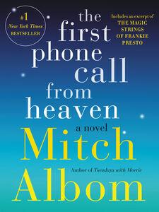 Foto Cover di The First Phone Call From Heaven, Ebook inglese di Mitch Albom, edito da HarperCollins